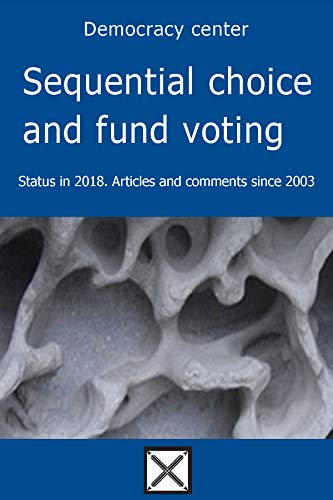 Sequential choice and fund voting—Status in 2018: Articles and comments since 2003